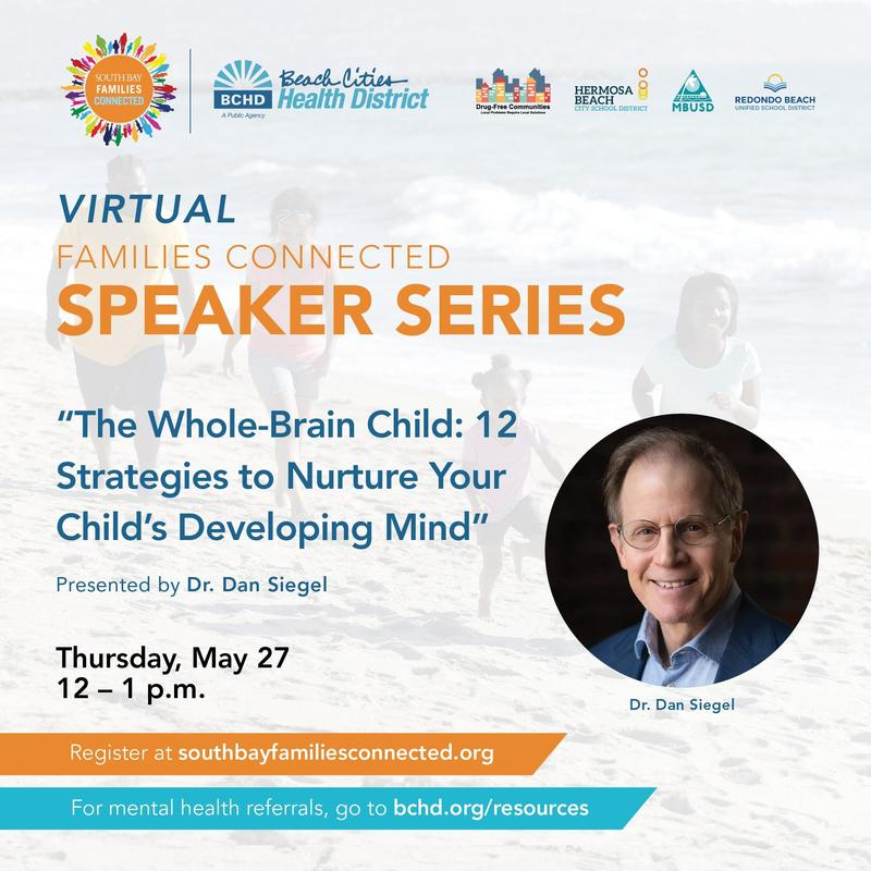 SOUTH BAY FAMILIES CONNECTED - SPEAKER SERIES - May 27 Thumbnail Image