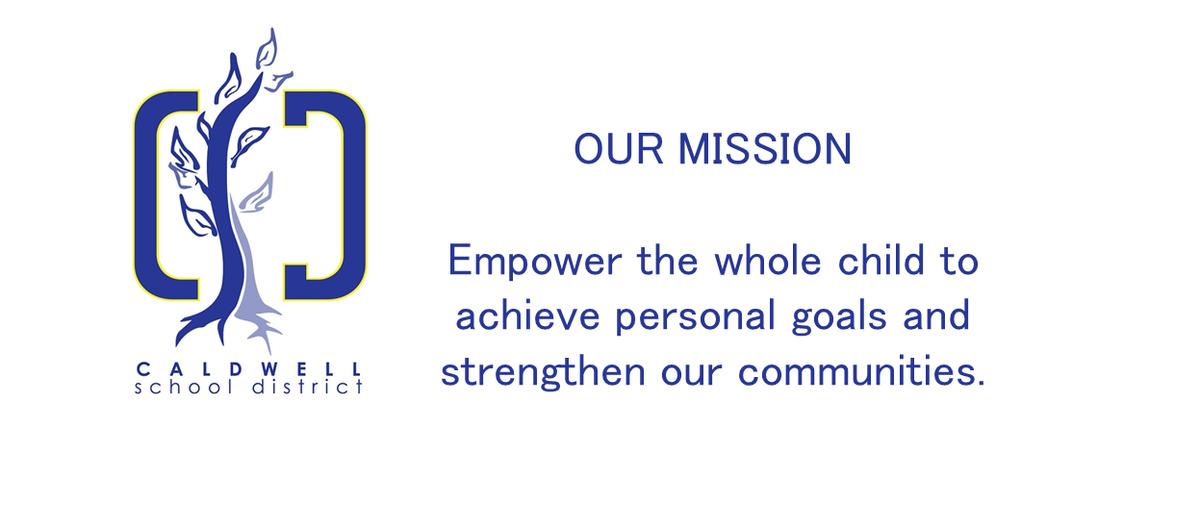 Caldwell School District mission statement