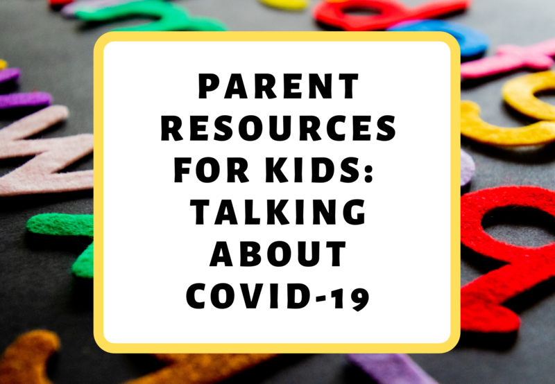 Parent Resources for Talking About COVID-19 Thumbnail Image