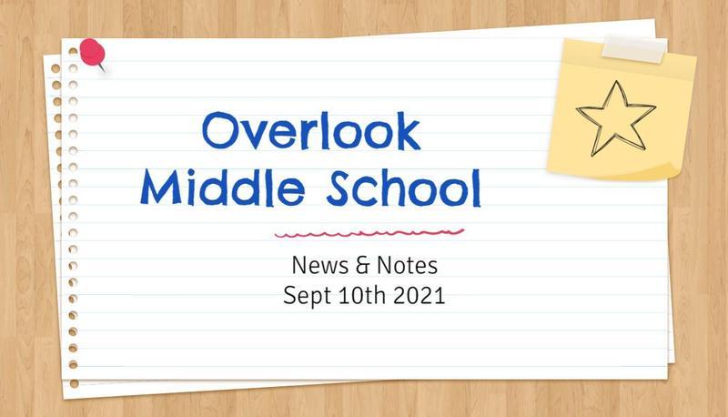 OMS Newsletter September 10, 2021