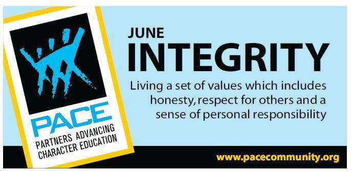 June PACE Character Trait is Integrity