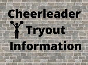 Cheerleader Tryout information