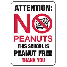 Attention - No Peanuts - This school is a peanut free school