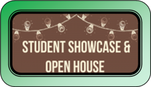 Student Showcase / Open House Wednesday May 8th 6:30-8:00p