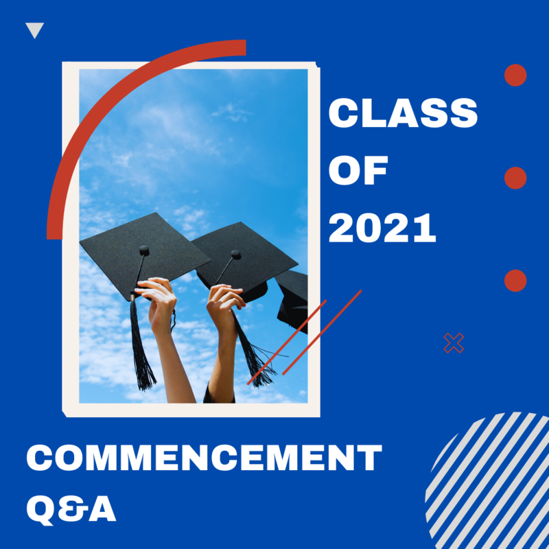 2021 Commencement Q&A Featured Photo