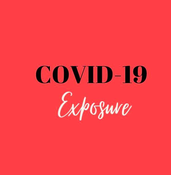 Covid 19 Exposure Update