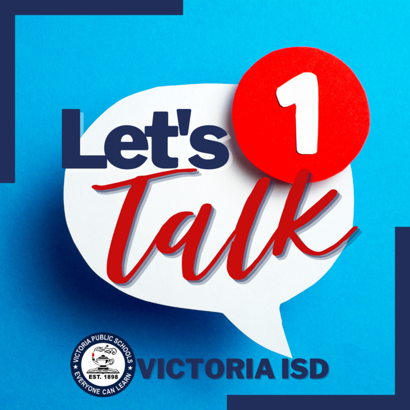 Victoria ISD launches Let's Talk on website Thumbnail Image
