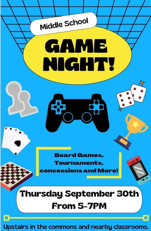 Middle School Game Night - Thursday, September 30th from 5 to 7