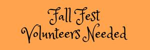 fall fest volunteers needed