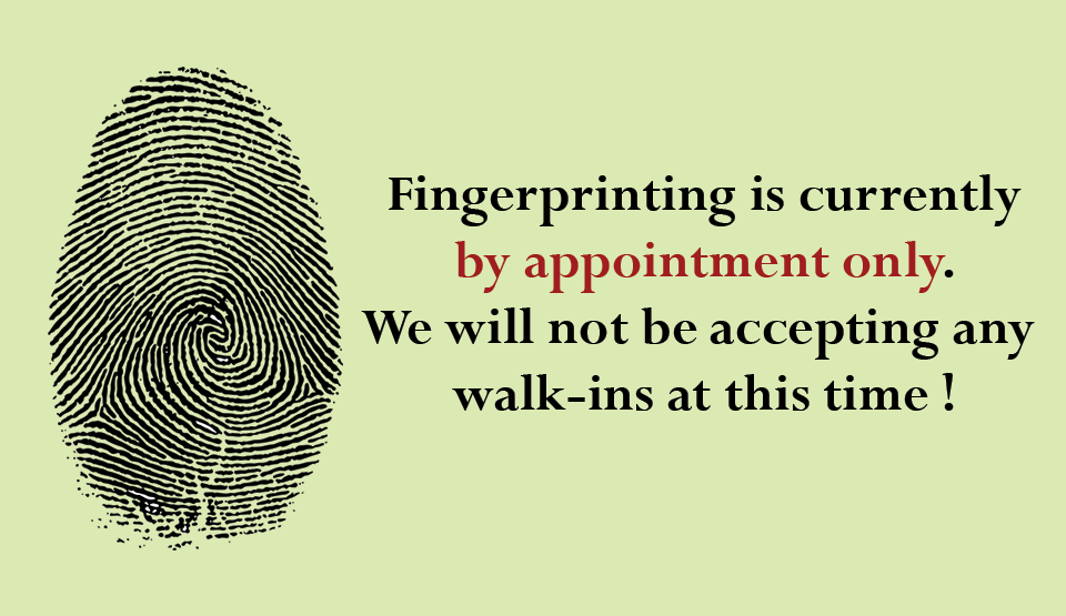Fingerprinting by appointment only image