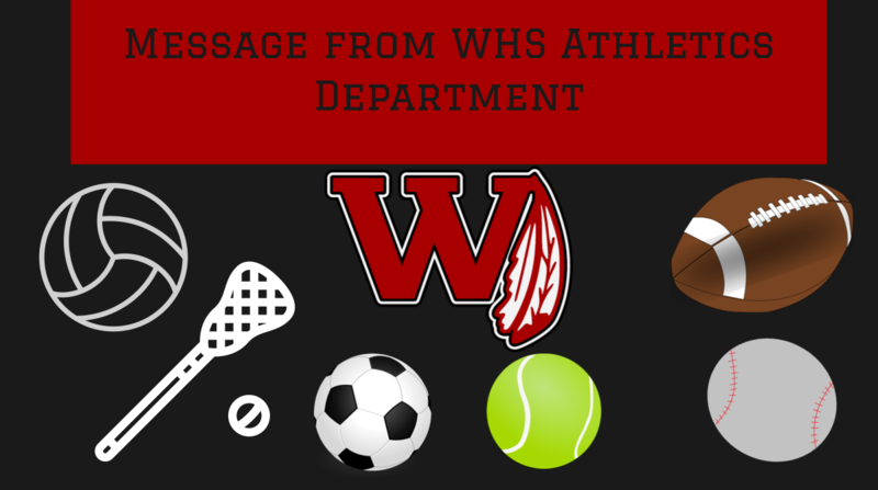 Message from WHS Athletics Department