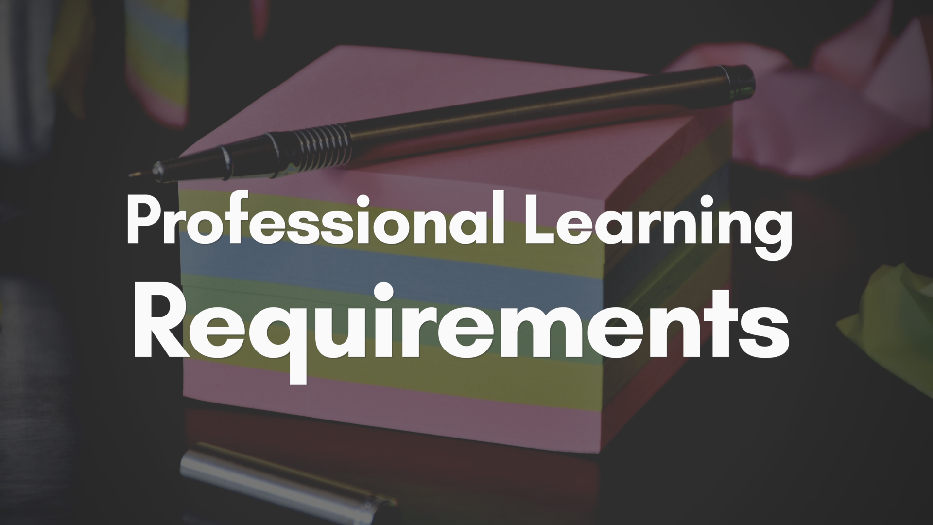 Professional Learning Requirements Link