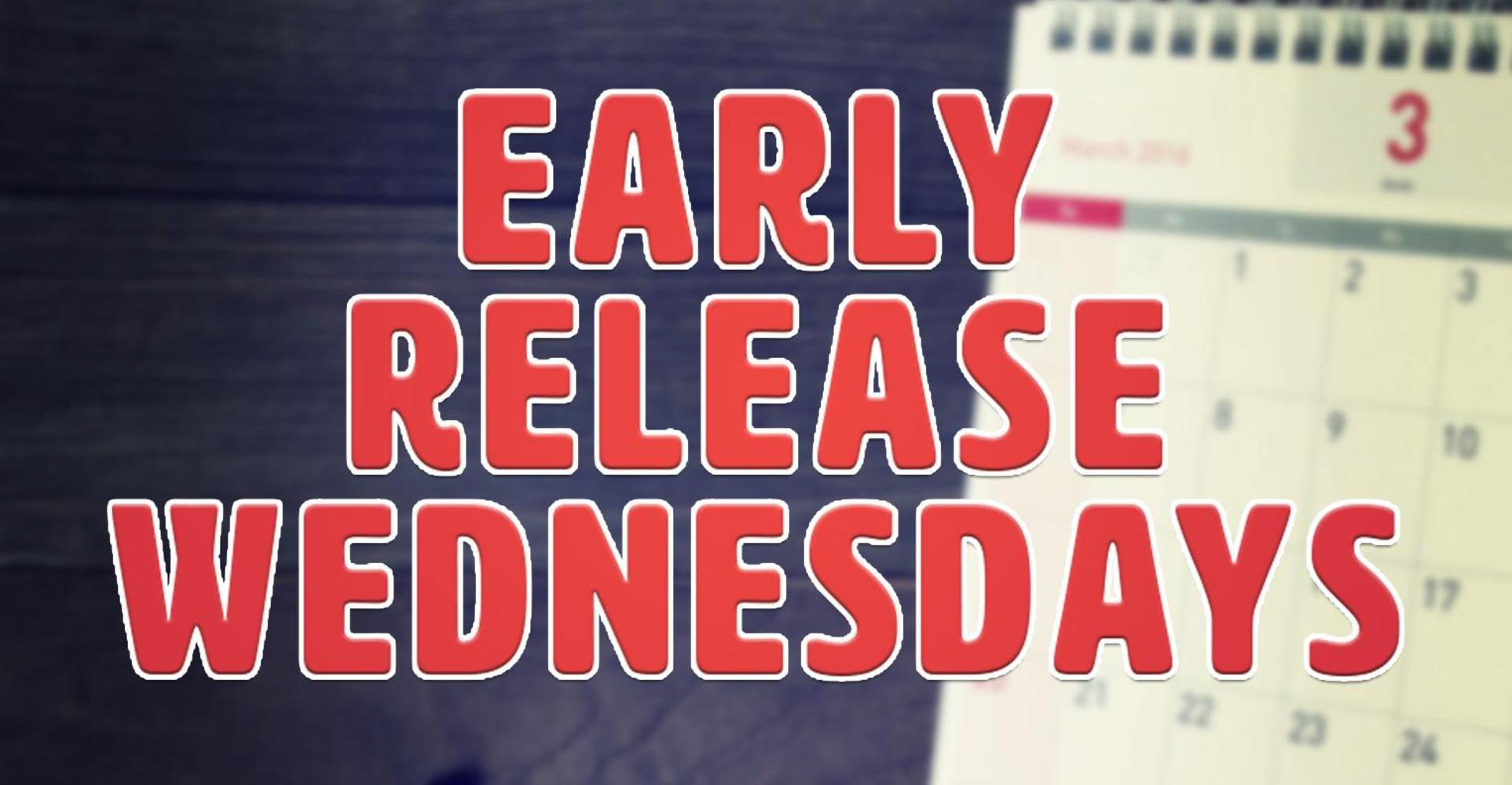Early Release Wednesdays