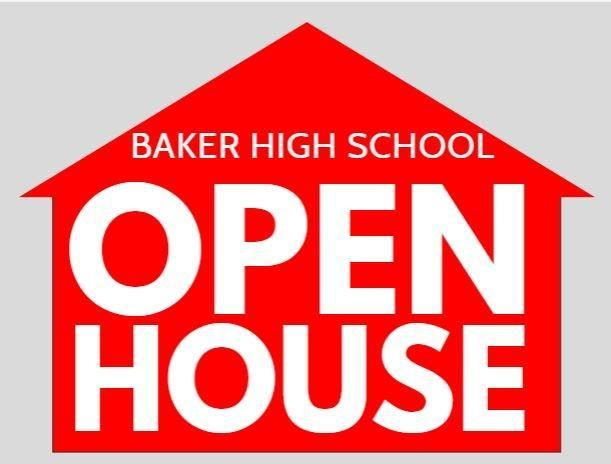 a sign that says Baker High School Open House