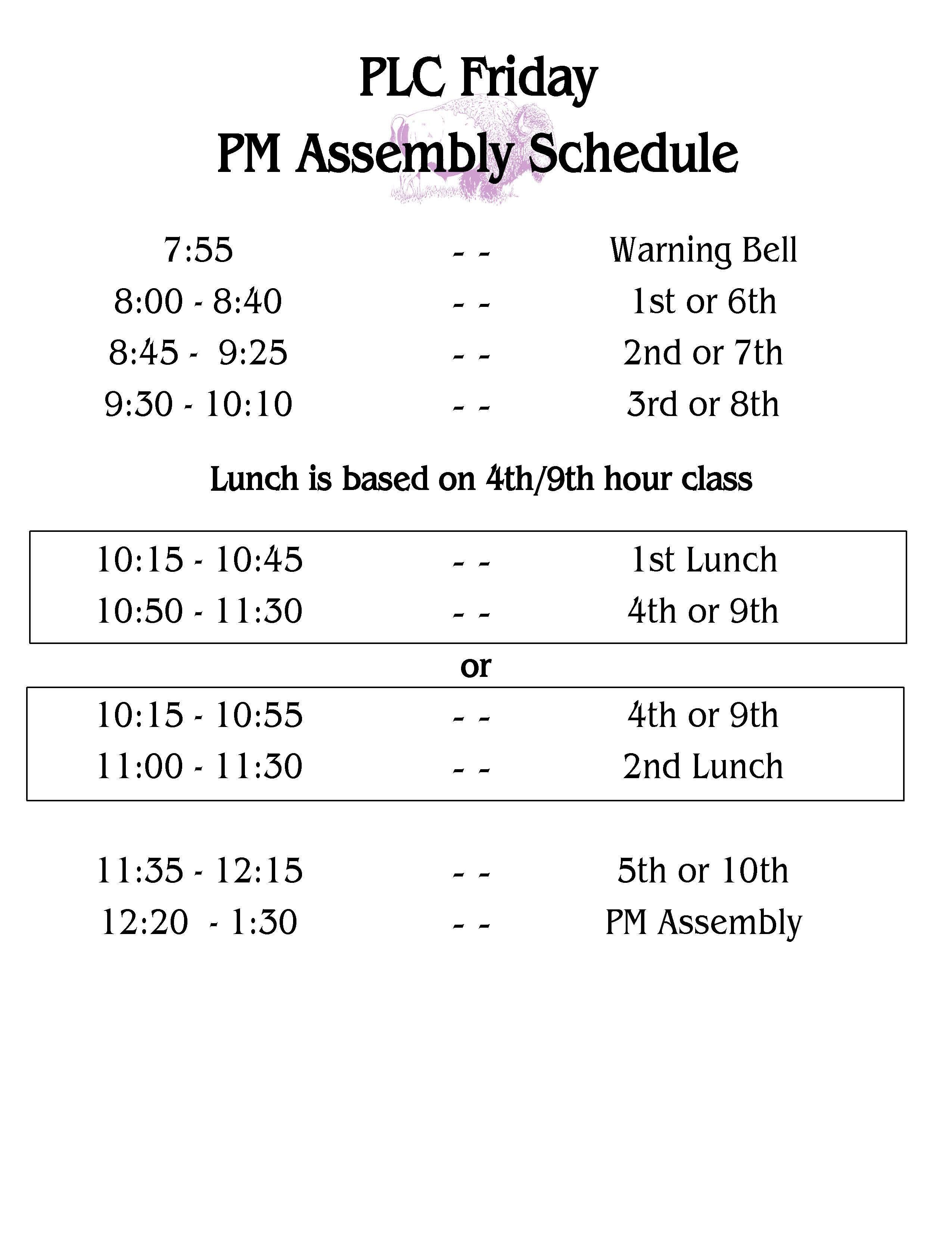Friday PM Assembly schedule