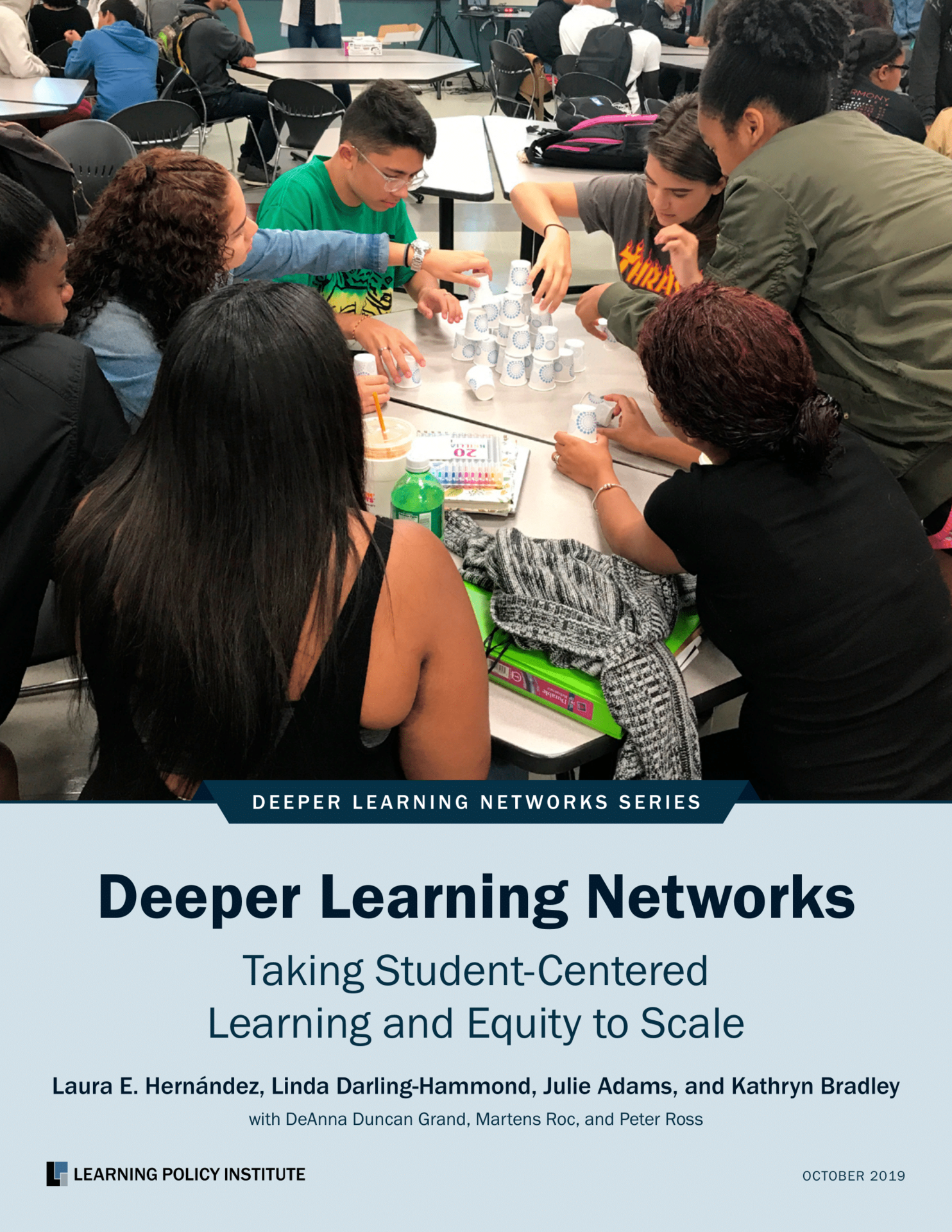 Deeper Learning Networks Taking Student-Centeered Learning and Equity to Scale