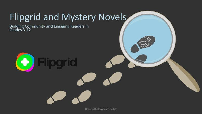Flipgrid and Mystery Novels
