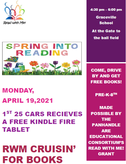of the Read With Me Grant.  Free books will be handed out to students in grades Pre-K through 8th.  All you have to do is cruise by Graceville School baseball field between 5:00 PM and 6:30 PM on April 19th