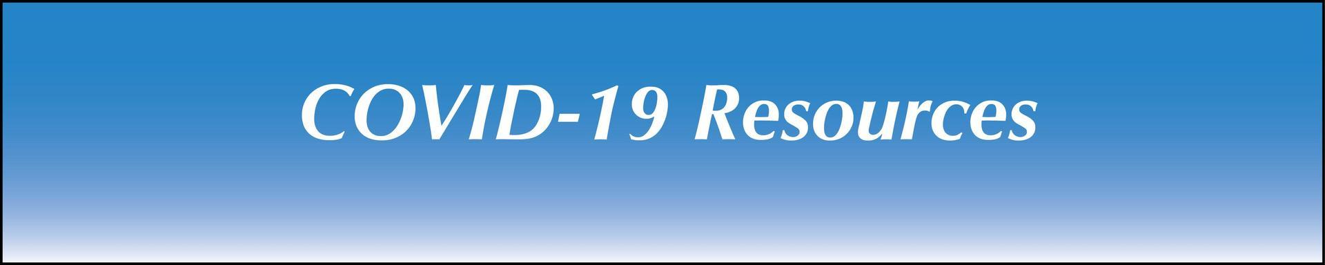 COVID-19 Resources graphic