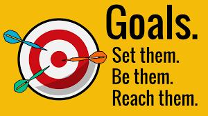 Goals. Set them. Be them. Reach them.
