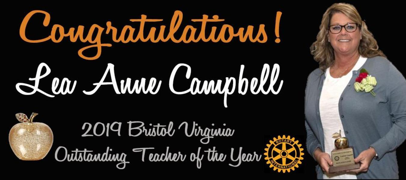 Congratulations to Lea Anne Campbell, 2019 Rotary Teacher of the Year!