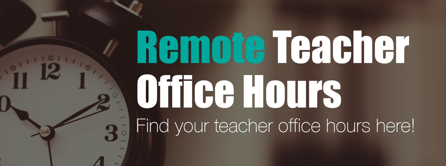 Remote Teacher Office Hours Banner