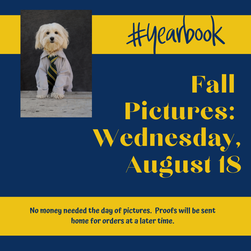 Fall Pictures Wednesday, August 18.  No money required at time of photos.