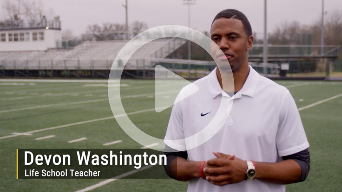 Devon Washington, Life School Teacher shares his passion for Liofe School.