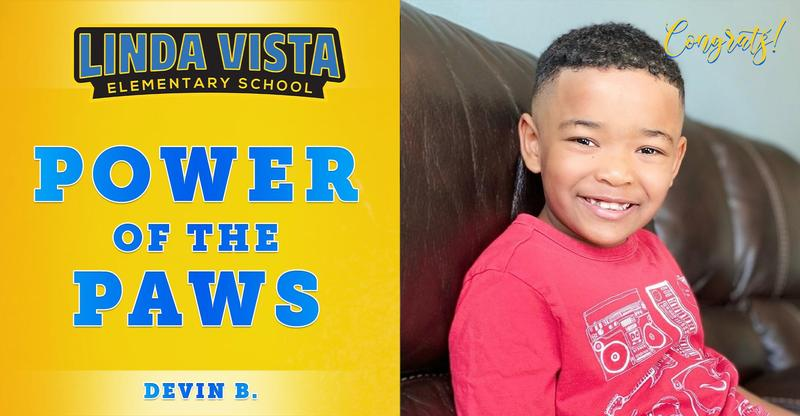 Congratulations to our Power of the PAWS student, Devin B.!