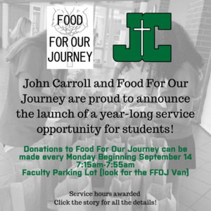 John Carroll and Food For Our Journey are proud to announce the launch of a year-long service opportunity!.png
