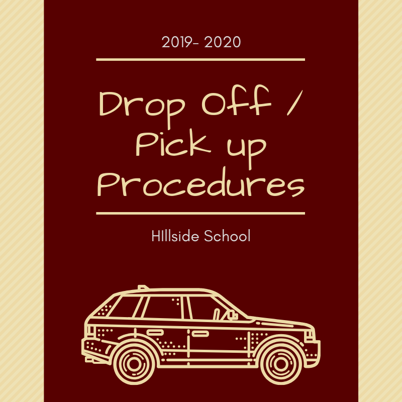 Drop off pick up Procedures