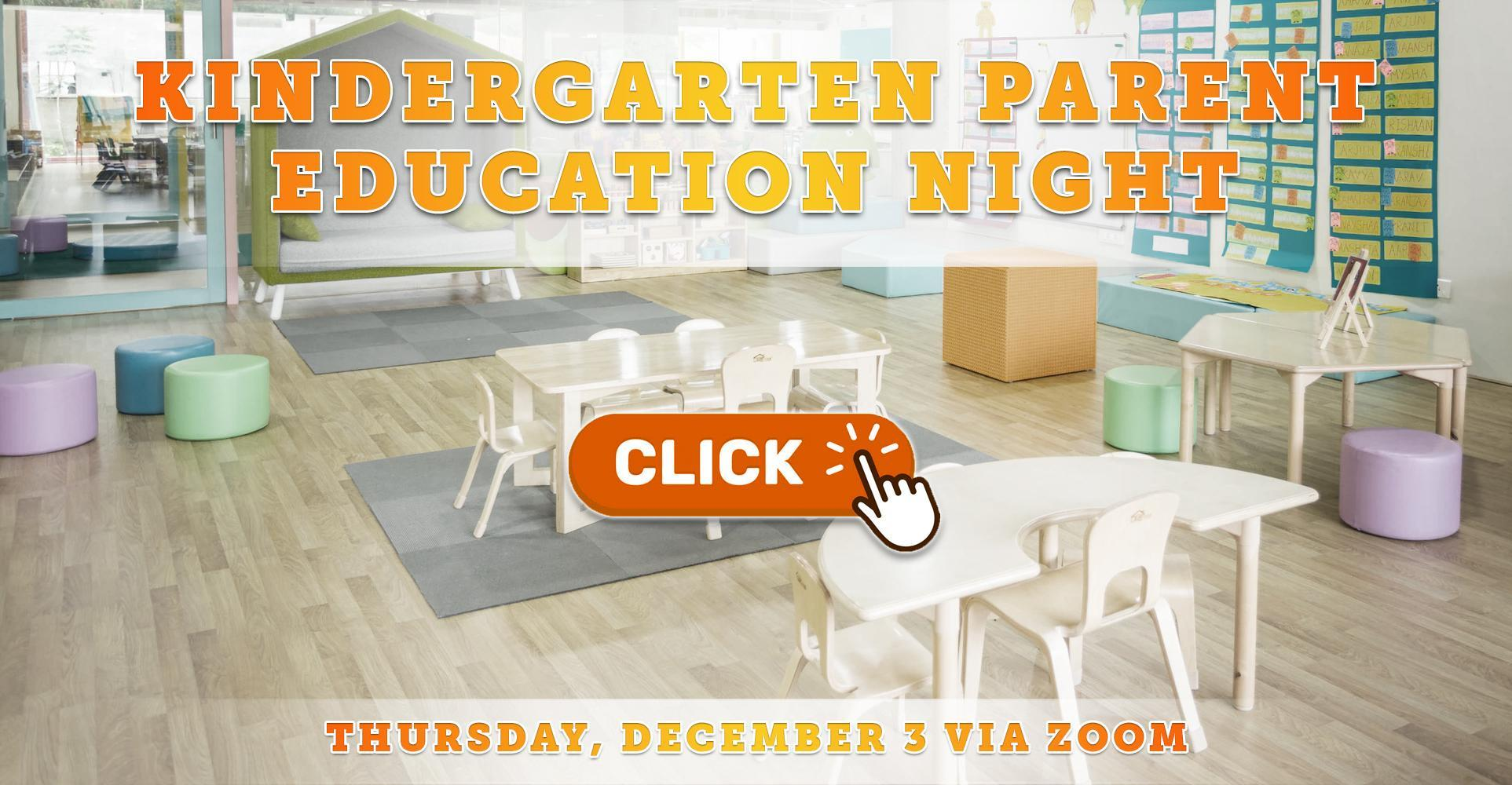 Kindergarten Parent Education Night / Noche Para Padres de Kindergarten - 12/3/20