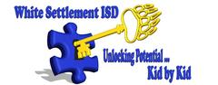 White Settlement ISD ... Unlocking Potential ... Kid by Kid