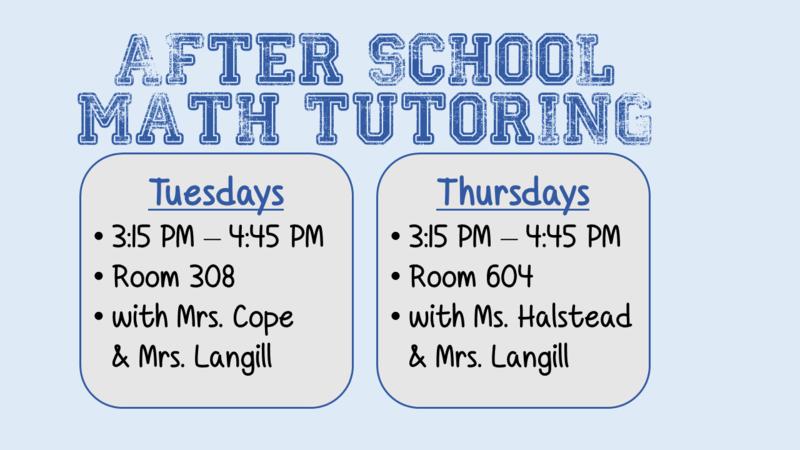 Afterschool Math Tutoring on Tuesdays and Thursdays 3:15 - 4:15 PM