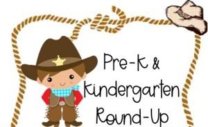 a graphic that says Pre-K & Kindergarten Round-Up