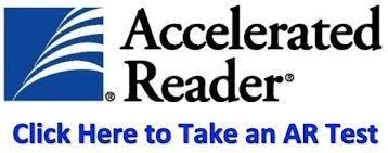 Accelerated Reader Click Here to Take an AR Test