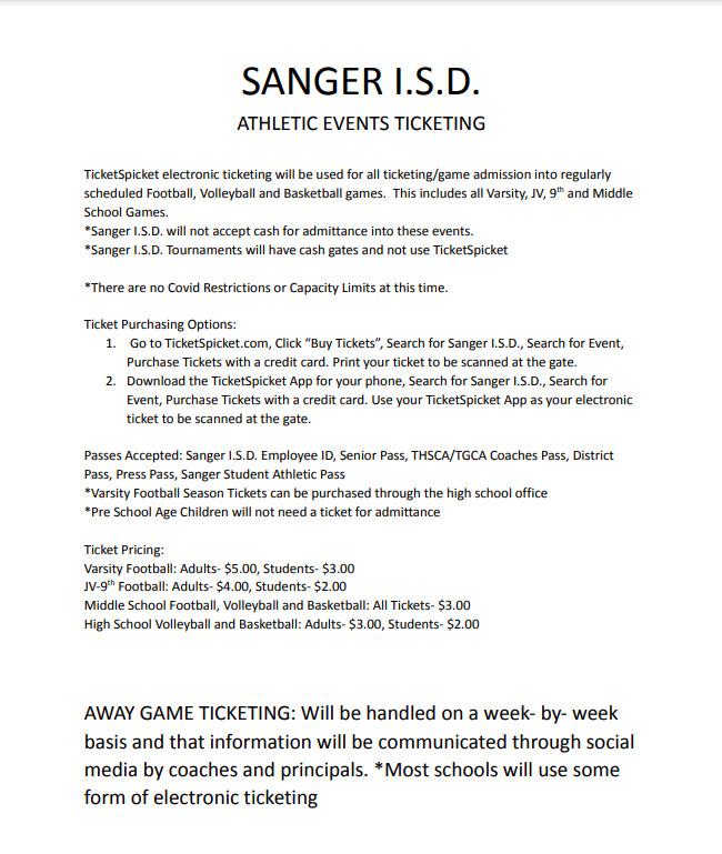 Sanger ISD ticket guide. Please go to www.ticketspicket.com for tickets.