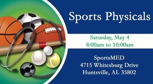 Sports Physicals @ SportsMED (Saturday, May 4th @ 8:00am to 10:00am)  4715 Whitesburg Drive, Huntsville, AL 35802