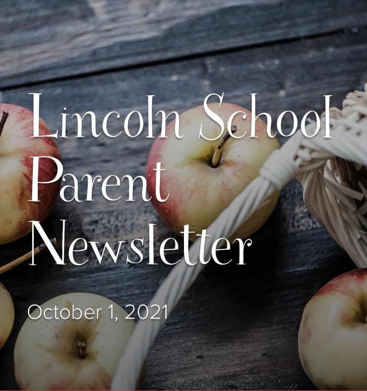 Lincoln Parent Newsletter - October 1, 2021 Featured Photo