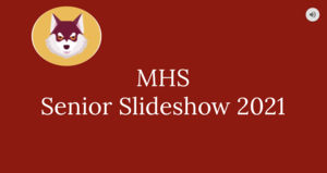 Senior Slide Show, first screen, red with white words and the school logo
