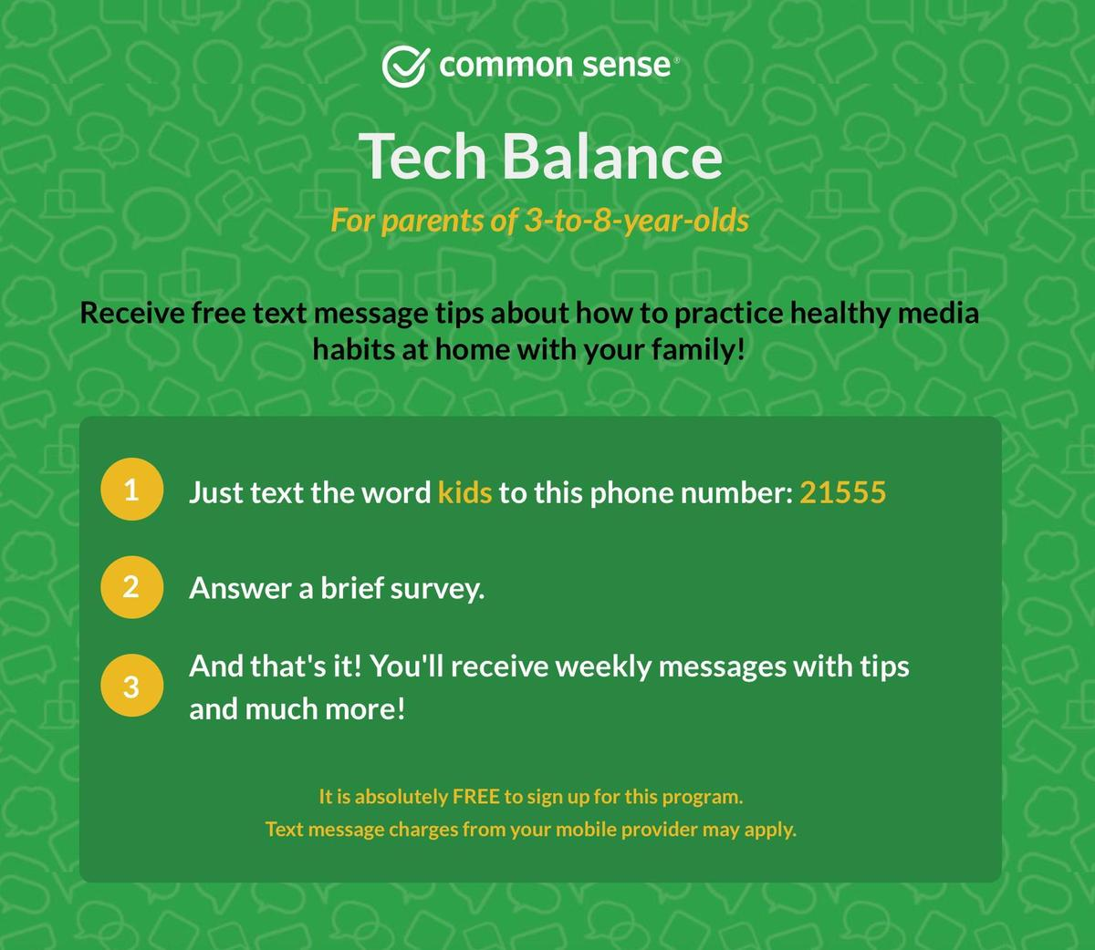 Families, you can receive free text message tips about how to practice healthy media habits at home with your family!