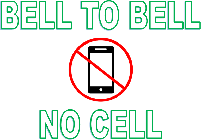 Bell to Bell No Cell
