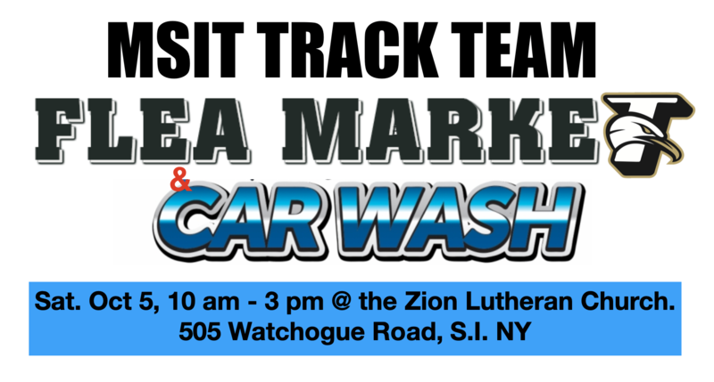 MSIT Track Team Car Wash & Flea Market, Sat. Oct 5, 10 am - 3 pm @ the Zion Lutheran Church. 505 Watchogue Road, S.I. NY (9 am Setup) Featured Photo