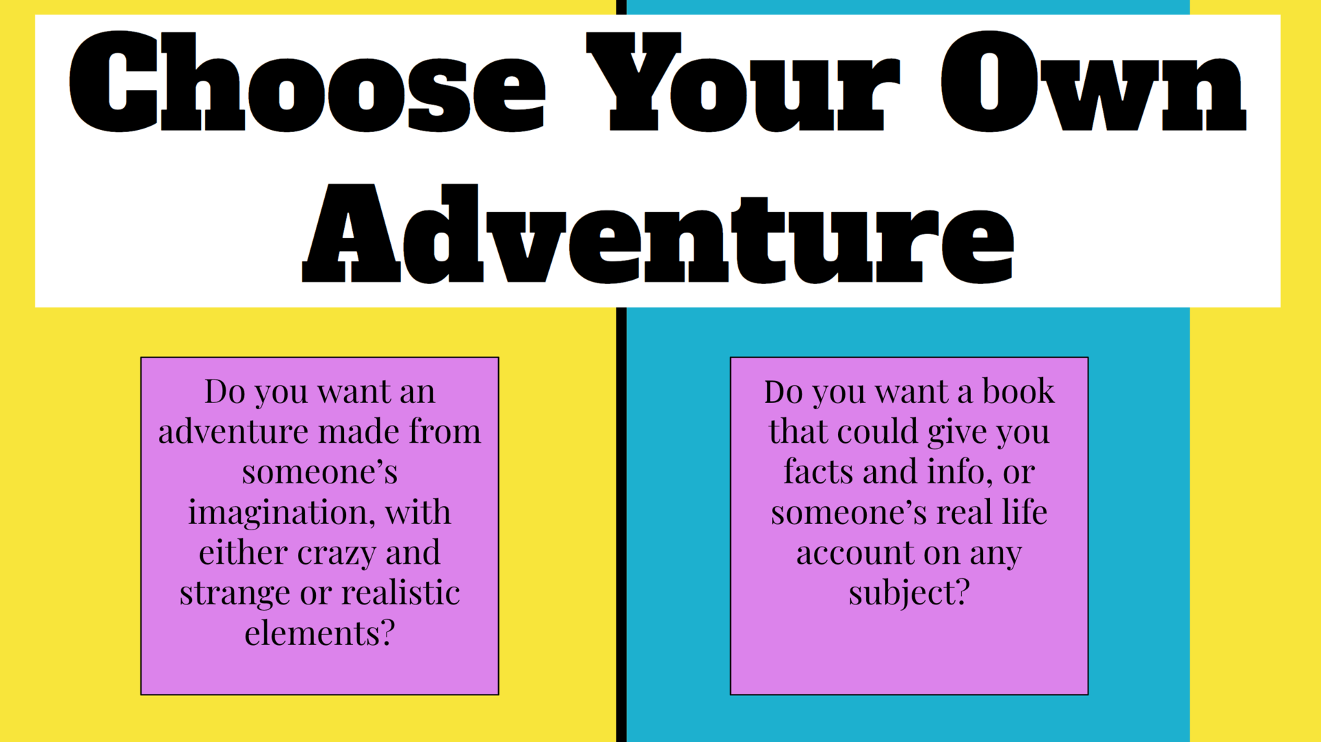 Choose Your Own Adventure start