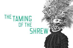 Poster advertising the Taming of the Shrew