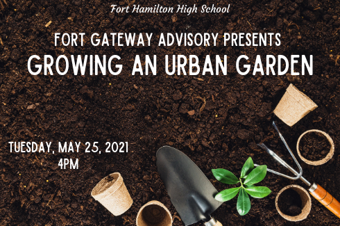 Fort Hamilton High School  Fort Gateway Advisory Presents