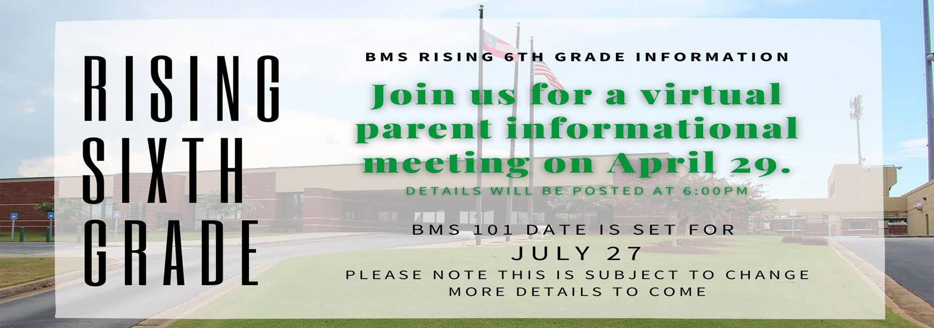 Rising 6th Grade virtual meeting July 27th 6:00pm details to come