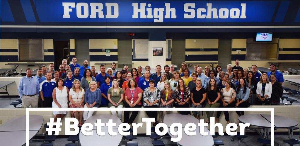 Ford High School Staff pic #BetterTogether
