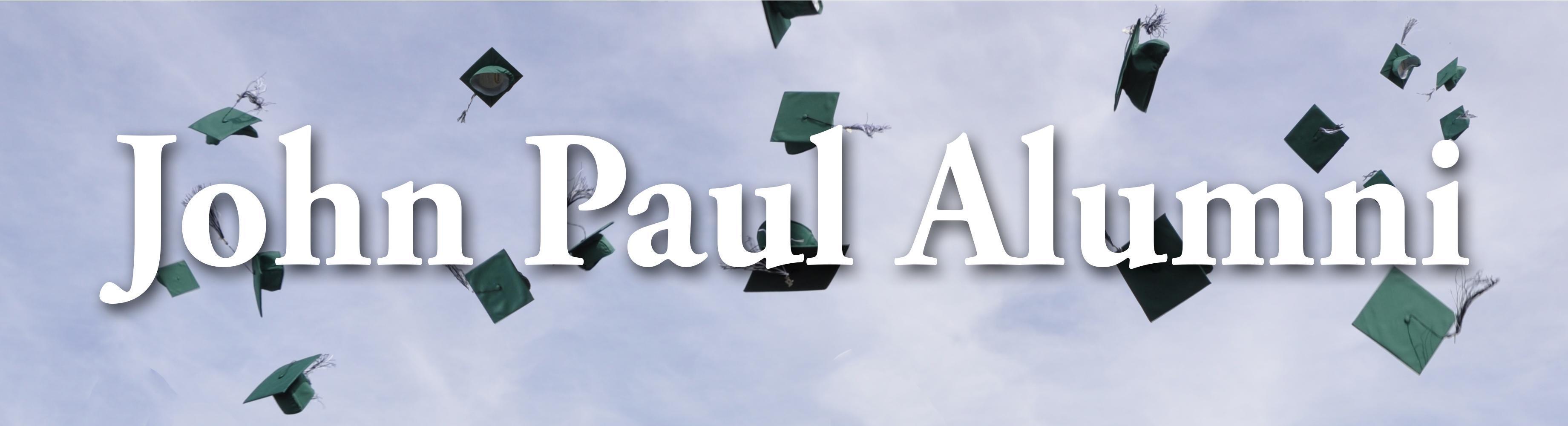 John Paul Alumni