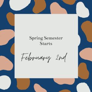 Spring Semester Starts.png